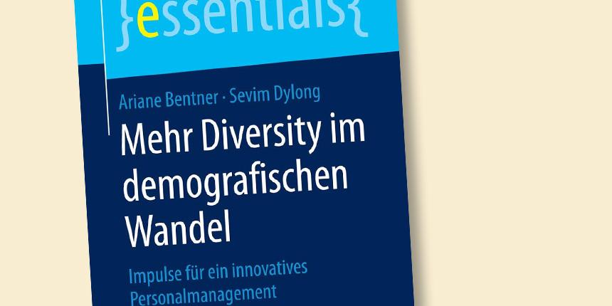 Mehr Diversity im demografischen Wandel. Impulse für ein innovatives Personalmanagement.